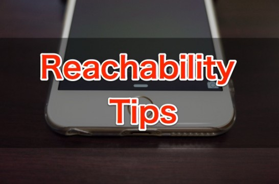 [iPhone][iOS8]「Reachability(簡易アクセス)」をほぼ100%の確率で機能させる方法